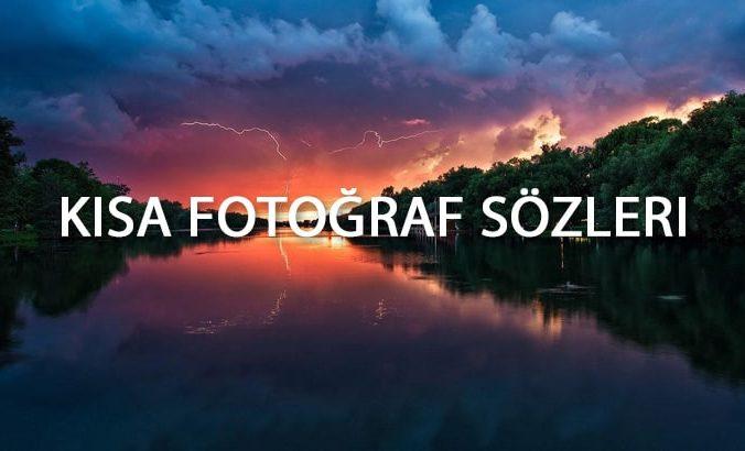 Kısa Fotoğraf Sözleri