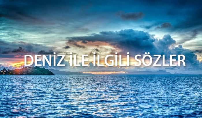 deniz ile ilgili sözler
